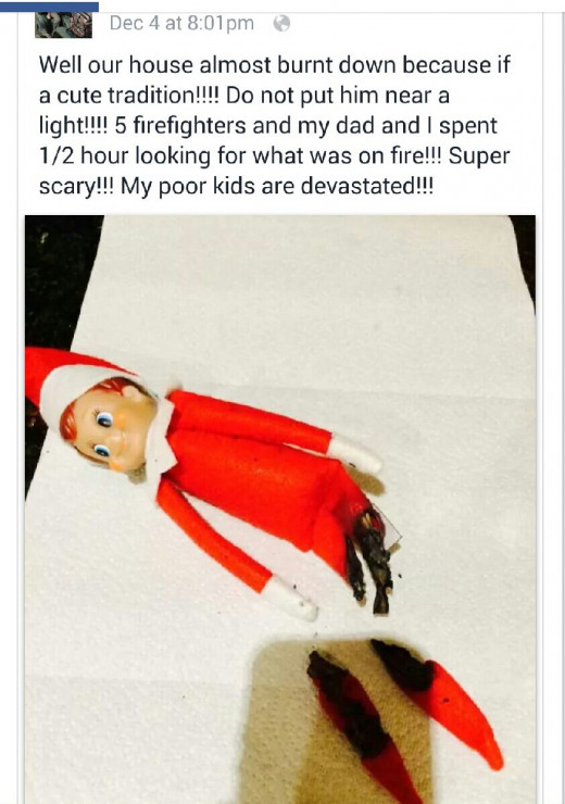 A picture circulating on Facebook claims a woman's home nearly burned down due to their family's elf.