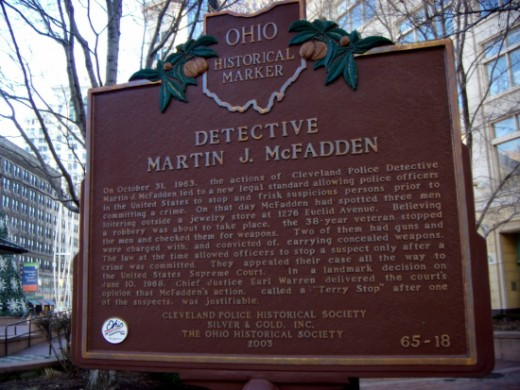 A historical marker stands in Star Plaza and 1302 Euclid Avenue, Cleveland, OH, as testimony to the detective that changed the legal standard for police officers to stop and frisk suspicious persons prior to committing a crime.