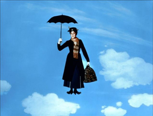 I'm sure Mary Poppins is not going to just float down...