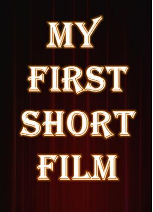 My first short film