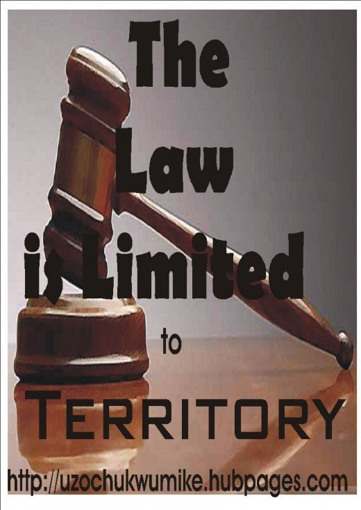 Territorial limitation of Law. Law is limited to a particular state, community, or country.