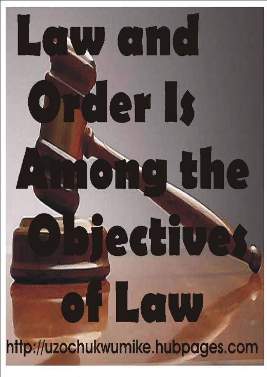 Law and order as one of the objectives of Law