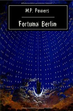 Book Review: Fortuna Berlin by M.P Powers