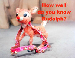 How well do you know 'Rudolph the Red-Nosed Reindeer?'