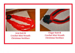 arm knit braid necklace and finger knit cord necklace with crochet mini wreath make for great Christmas necklaces