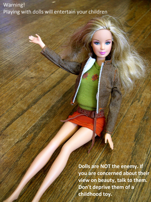 Dolls are often blamed for low self-esteem when it comes to body image. However, each individual has the ability to make their own decisions on how they wish to look.