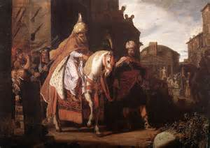 """So Haman got the robe and the horse.  He robed Mordecai, and led him on horseback through the city streets, proclaiming before him, 'This is what is done for the man the king delights to honor!"""