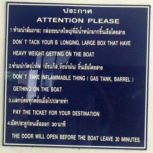Please read carefully the instruction posted by Krabi Port Authority on what to do and not to do when using the tendered boat.