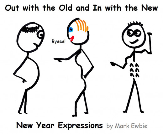 New Year Expression: Out with the old and in with the new