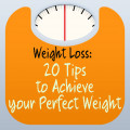 Weight Loss: 20 tips to achieve your perfect weight