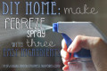 DIY Home: Make Febreze Spray with Three Ingredients