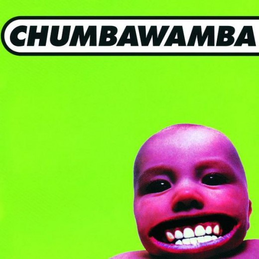 Daddy, chumbawamaba, CHUMBAWAMBA!!