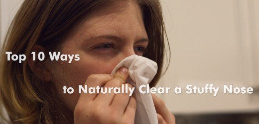 The top 10 ways to naturally clear a stuffy nose.