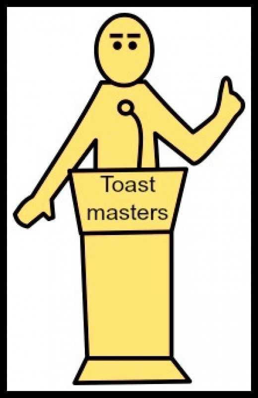 Toastmasters will help you master the art of public speaking.