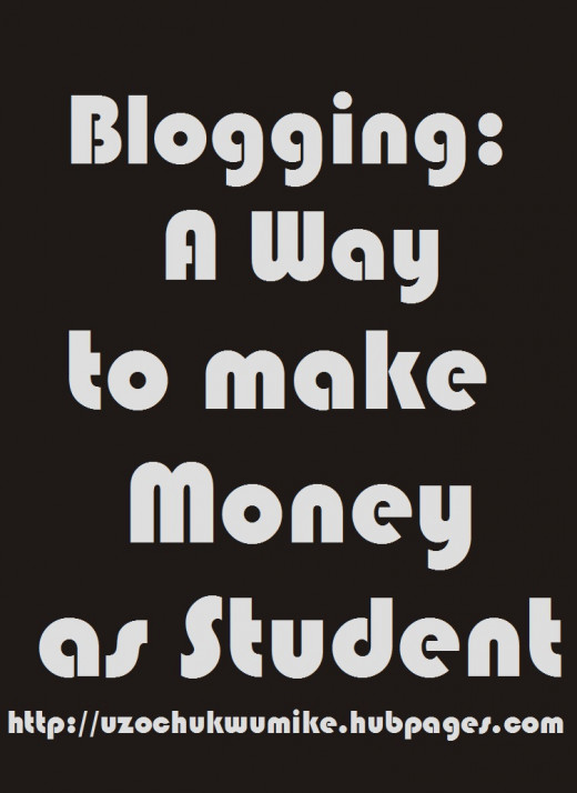 How students can make money through online writing or blogging.
