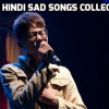 Hindi Sad Songs : Top 250+ Best Emotional Songs of Bollywood of All Time Ever