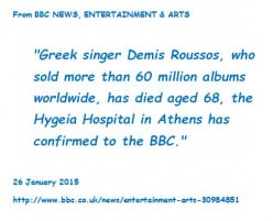 BBC announces death of Demis Roussos.