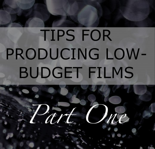 Tips for Producing Low-Budget Films