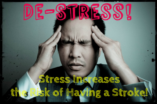 Strokes are no laughing matter- decrease your stress, and the chance of a stroke will lessen!