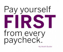 Let your income begin building your wealth via savings and investments. Adopt a pay yourself first policy to start  saving then invest to accumulate assets.