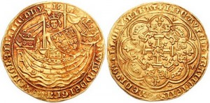 The Noble of Edward III, originally made in the Tower of London in 1344