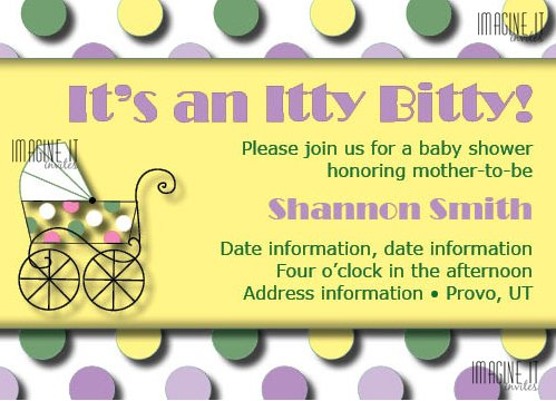 This is the Itty Bitty Baby Shower Invitation we created.