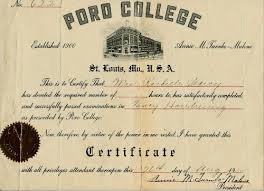 Certificate from Poro College which was a beauty school started by hair mogul Annie Malone