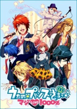 """Anime: Uta no☆Prince-sama♪ Maji Love 1000% - A music themed shoujo/reverse harem anime with school elements. The protagonist is more of an encouraging muse than a """"blank slate""""."""