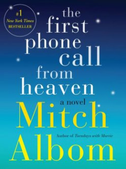 Book Review: The First Phone Call From Heaven by Mitch Albom