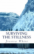 A Review of Surviving the Stillness, by Jessica White