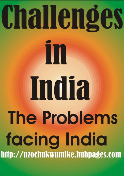 Challenges in India and Solutions on how to resolve Them