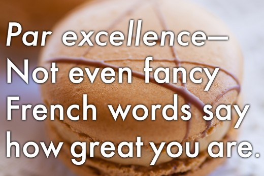 Farewell work message: 'Par excellence—even fancy French words say how great you are.'