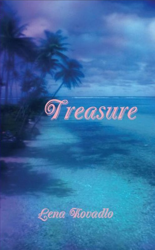 Treasure by Lena Kovadlo - a poetic tale written in rhyme