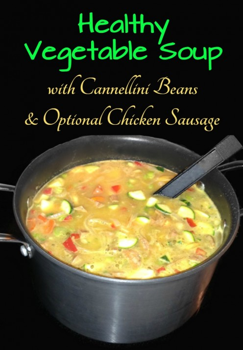 Healthy Vegetable Soup Recipe With Cannellini Beans and Chicken Sausage