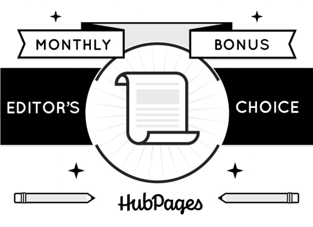 The HubPages Editor's Choice Bonus