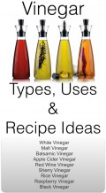 Vinegar: Types, Uses and Recipe Ideas