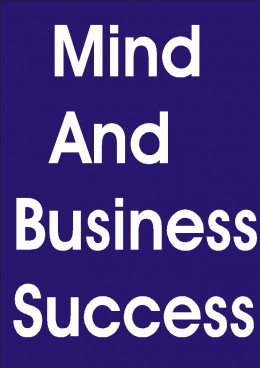The ability of any man to succeed in business is dependent on his ability to think.