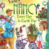 Fancy Nancy: Every Day is Earth Day - A Book to Teach Kids about Earth Day