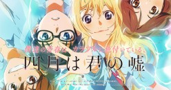 Shigatsu wa Kimi no Uso (Your Lie in April) Anime Review