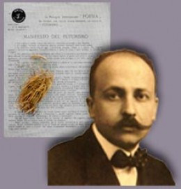 The Founder of the Movement; Feb. 20th, 1909 Filippo Tommaso Marinetti