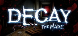 Decay: The Mare - Review
