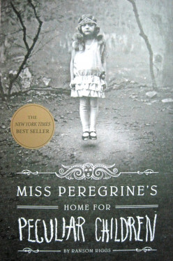 A Review of Young Adult Novel, Miss Peregrine's Home for Peculiar Children