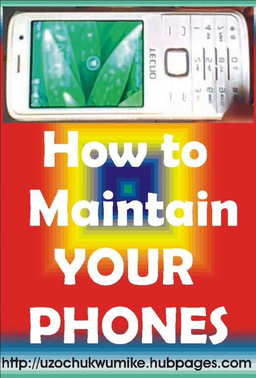How to maintain phones. The picture is properly designed with illustration.
