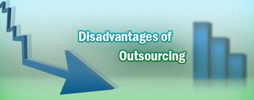 Disadvantage of outsourcing