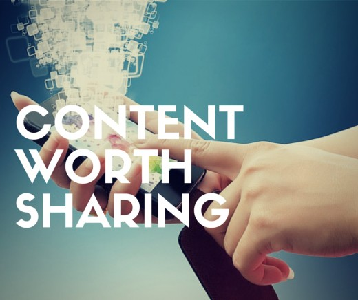 Make Your Content Worth Sharing