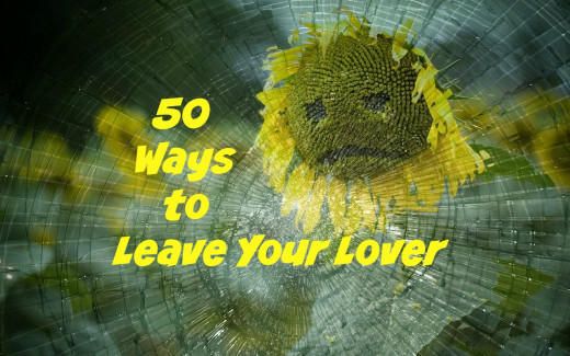 "Paul Simon's song, 50 Ways to Leave Your Lover, can inspire all of us in the art of saying ""It's over."""