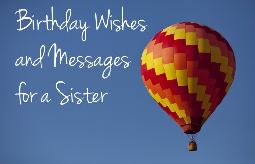 136 Birthday Wishes, Texts and Quotes for Sisters