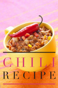 Chili: Chile con Carne Recipe