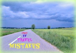 Dumb Mistakes RV Owners Wish They Had Not Made