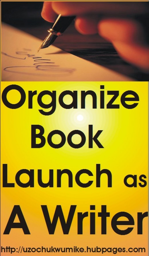 Organizing book launch will help you write more books as there are many people who  like to willingly support writers financially through launching.